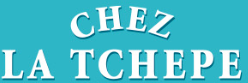 Chez la Tchepe